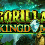 Gorilla Kingdom - 23rd April (2020)